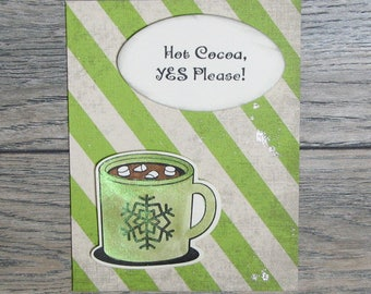 Hot Cocoa, Yes Please Distressed Green handcrafted card-CB123117-23