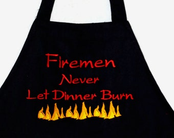 Firemen Apron, Fireman Never Let Dinner Burn, Personalize With Name, No Shipping Fees, Ready To Ship TODAY,  AGFT 355