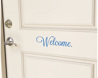Welcome Sign - Front Door Welcome Decal - Removable Vinyl Decal - Custom Temporary Door Decor - Personalize With Different Wording