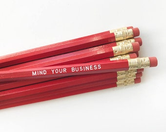 Funny Pencil Set. Hot Foil Stamped Pencils. Mind Your Business.