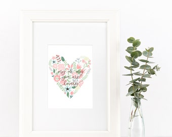My Oh My You Are Lovely | INSTANT DOWNLOAD digital art print