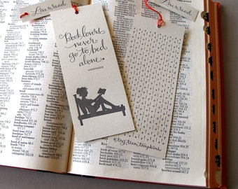 LETTERPRESS BOOKMARK - Book lovers never go to bed alone. Anonymous