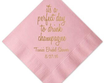 It's a Perfect Day to Drink Champagne Personalized Bridal Shower Napkins - Bridal Shower - Rehearsal Dinner - Engagement Party Napkins
