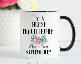 Nurse Practitioner Mug, Nurse Practitioner, Gift for Nurse Practitioner, NP Mug, Nurse Practitioner Superpower Mug, NP Gift, Mug for NP