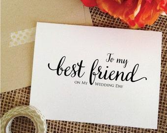 To my best friend on my wedding day card best friend wedding card best friend wedding card for best friend wedding gift wedding best friend