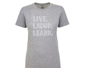 Live Laugh Learn Women's Tank Top / T-Shirt