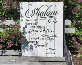 Handpainted sign, scripture sign, shalom, Thou wilt keep him in perfect peace, Isaiah 26:3, inspirational decor, religious decor, wall decor