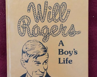 Will Rogers-A Boy's Life by Harold Keith/1991/271 pages/Hardback/Signed by Author/Free SH to US/Great Condition#613