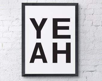 "Typography Poster ""YEAH"" Yes Motivational Inspirational Quote Happy Print Wall Art Home Decor"