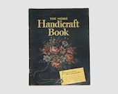 The Home Handicraft Book, Proctor & Gamble Book, Decorating Book, Home Decorating, Crafts by NewYorkTreasures on Etsy