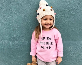 Varsity Sweatshirt, Girls Clothes, Fries Before Guys, Girl Power Crewneck, Feminist Clothing, The Wishing Elephant, Trendy Girls, Funny Tee