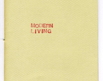 Modern Living - How to live in modern times