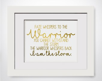 Fate Whispers To The Warrior You Cannot Withstand The Storm|I Am The Storm|Police Wife Gift|Empowerment Quote|Pro Feminism|Feminist Quote