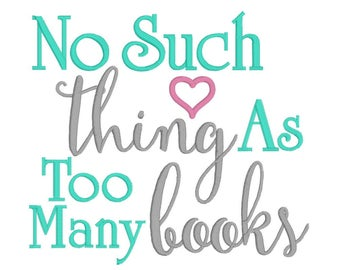 Machine Embroidery, Embroidery Design, No Such Thing As Too Many Books, Pillow Pocket Design, INSTANT DOWNLOAD, Pillow Design