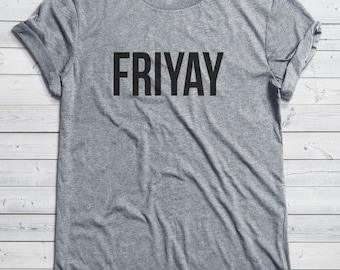 FRIYAY Shirt