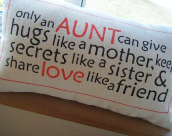 Only an Aunt..... Pillow