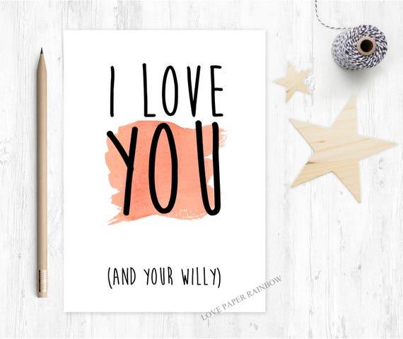 boyfriend valentines card, rude valentines card, boyfriend anniversary card, willy card, i love you, boyfriend birthday card, funny