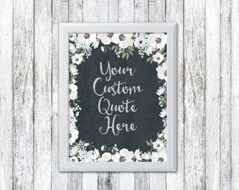 Custom Wall Quote - Custom Print - Custom Typography Art - Printable Custom Art - Personalized Quote - Instant Download - Motivational Quote