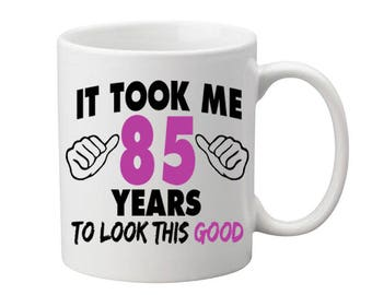 85 Years Old Birthday Mug Happy Birthday Gift Birthday Coffee Mug Coffee Cup Born in 1932 Personalized Mug ALL AGES AVAILABLE
