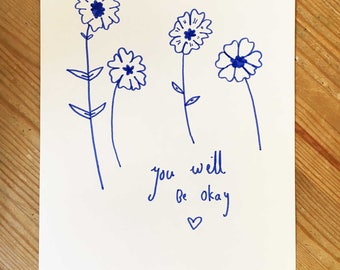 You Will Be Okay | A5 Original Drawing | Super Cute Heart Warming Illustration Gift