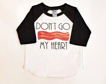 ADULT - Don't Go Bacon My Heart - Valentine Shirt - Custom Valentines - Bacon Valentine Shirt - Adult Heart Shirt - Custom Holiday Shirt
