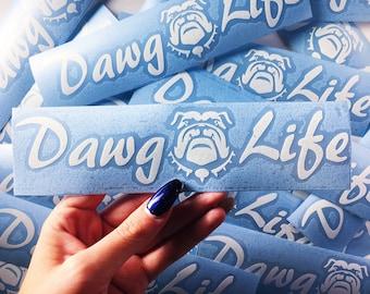 Dawg Life Vinyl Decal