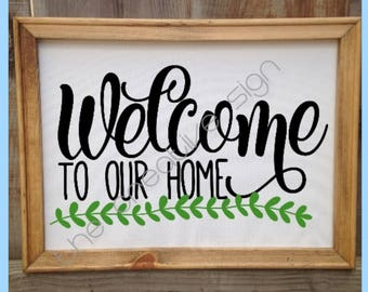 Welcome to our Home, Wall Canvas, Canvas Decor, Welcome Sign, Framed Canvas, Home Decor, Wall Decor, Welcome