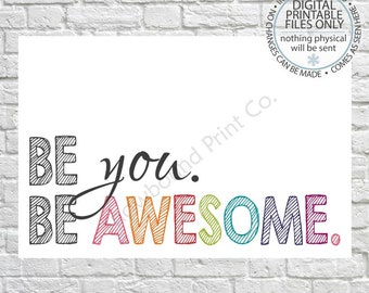 Printable Encouragement card, Appreciation Card, Be you, Be Awesome, modern greetings card, Inspirational card, quote card, greeting card