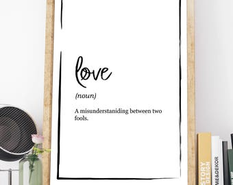 Love Definition Print - Misunderstanding between fools - Definition Poster, Quote Print, Home Decor, Minimalist Poster, Modern Wall Art Gift