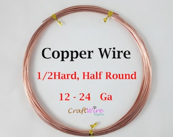 Copper Wire, Half Round Half Hard 12 14 16 18 20 21 22 24 Gauge 5 10 15 25 50 Feet Craft DIY Wrapping Jewelry