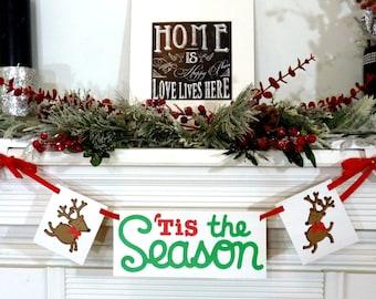 Christmas Banner - Tis the Season Sign - MERRY CHRISTMAS banner - Photo Prop - Holiday Dectorations - Christmas Decor - Reindeer Rudolph