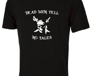 Dead Men Tell No Tales (White)