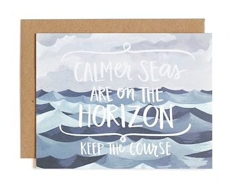 Calmer Seas Are On the Horizon Illustrated Card // 1canoe2