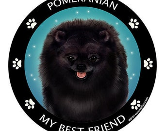 Pomeranian Black My Best Friend Dog Magnet