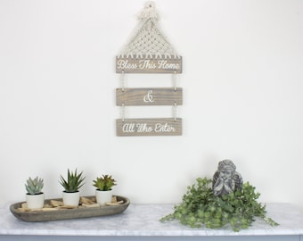 Bless This House & All Who Enter Welcome Sign Wood Sign Macrame Wall Hanging Home Decor Boho Decor Wall Decor Entry Way Bohemiam Decor