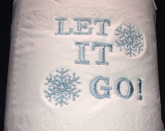Novelty Embroidered 'Let It Go' toilet roll **ideal gift**