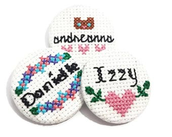 Custom Name Pin-Personalized Pin-Name Badge-Teen Gift-Hello My name is-Cross Stitch Pin-Handcrafted Pin-Party Favors-Mixer Accessory-Button