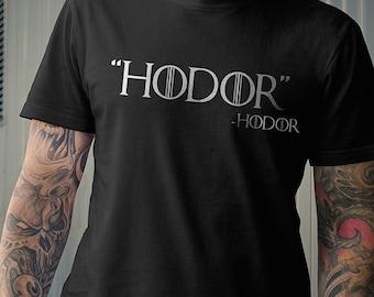 Hodor Quote T-Shirt