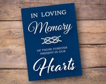 "INSTANT DOWNLOAD, 5x7Nautical ""In Loving Memory"" Memorial Table DIY Printable Wedding Sign"