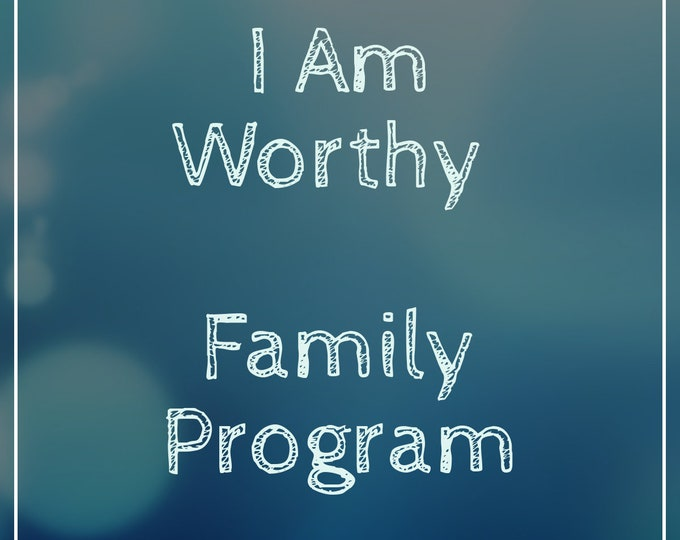 Featured listing image: I Am Worthy - Family Program