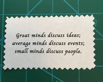 "Inspirational Quote on Fabric Patch/Card/Tag/Label/Decal -  ""Great minds discuss ideas..."" Meeting Team Workshop Rally"