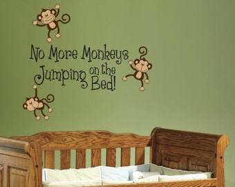 No More Monkeys Jumping on the Bed Wall Decal - Children's Room Wall Art Vinyl Sticker
