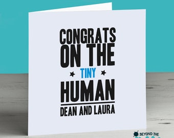 Newborn Card - Personalised Congrats On The Tiny Human New Baby Card Boy or Girl