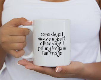 Funny Coffee Mugs with Sayings, Best Friend Gift for Her, Funny Sayings Coffee Mug, Funny Mugs for Best Friend, Coffee Mugs For Women