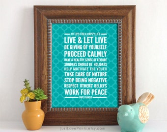 Pope Francis' 10 Tips for a Happy Life | 8x10 Print | Inspirational Catholic Art