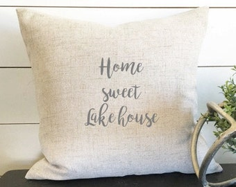 Home Sweet Lake House Pillow Cover, Lake House Decor, Lake gift, gift, 18x18 Pillow Cover, Linen Pillow Cover, Home Decor, Throw Pillow