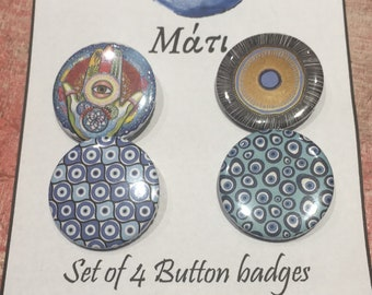 Set of 4 pins, badgers with metalic back clip!! Evil eye and Greek symbols!
