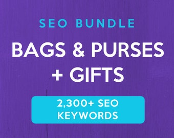 2,300+ SEO Keywords for Bags, Purses & Gifts: Etsy SEO Keywords. SEO help for Etsy sellers, Etsy tag and title help. Be a Etsy best seller.