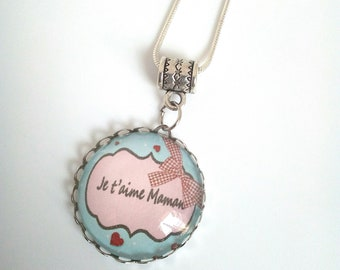 "Pendant necklace ""I love you MOM"""