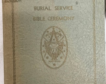 Order of Ceremonies Flag Ceremony Installation Ceremony Burial Service Bible Ceremony by National Sojourners, 1961